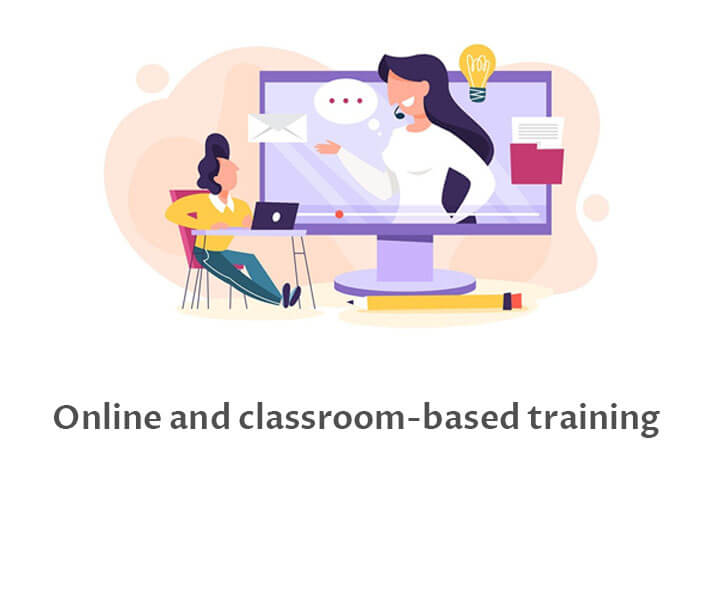 Online and Classroom Based Training